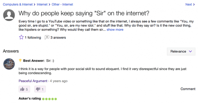 "Why Do People Call Me ""Sir"" on The Internet?"
